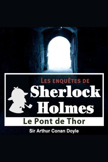 Le pont de Thor - Les aventures de Sherlock Holmes - cover