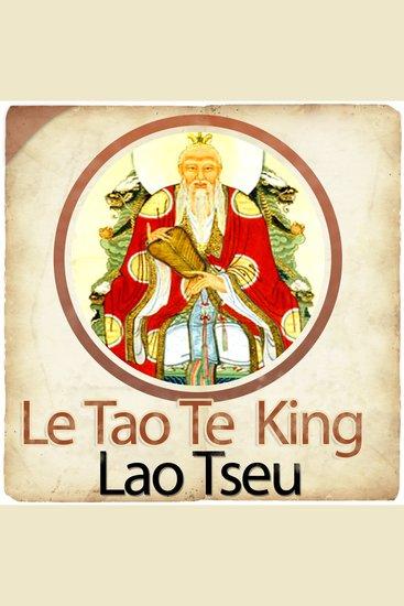 Le Tao Te King (La Voie et la Vertu) - cover