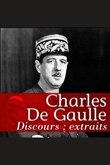 Les plus grands discours de De Gaulle - cover