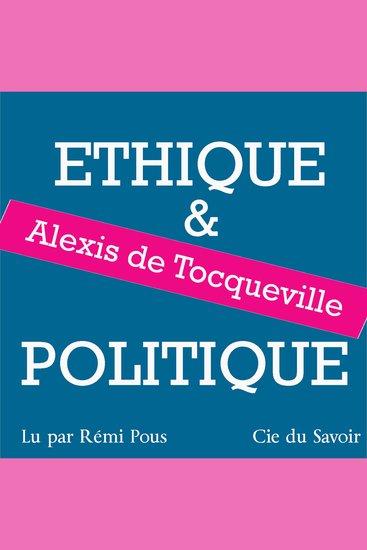 Tocqueville éthique et politique - cover