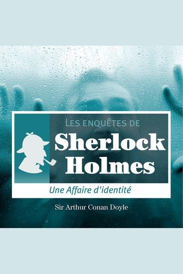 Une affaire d'identité - Les aventures de Sherlock Holmes - cover