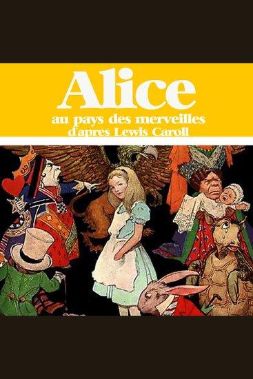 Alice au pays des merveilles - Les plus beaux contes pour enfants - cover