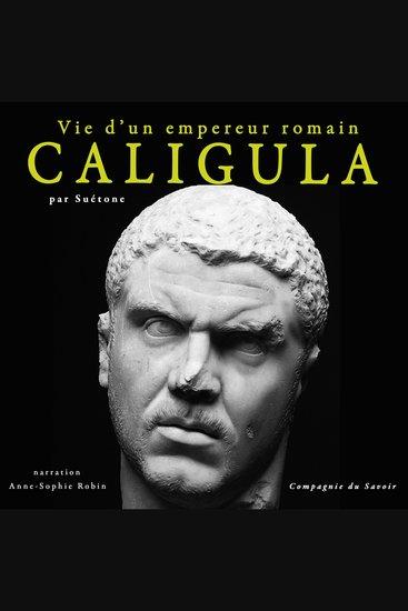 Caligula vie d'un empereur romain - cover