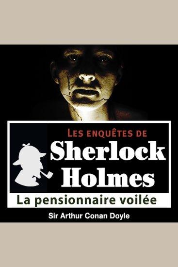 La pensionnaire voilée - Les aventures de Sherlock Holmes - cover