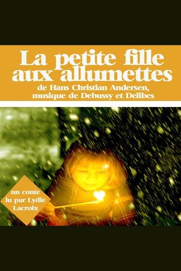 La petite fille aux allumettes - Les plus beaux contes pour enfants - cover