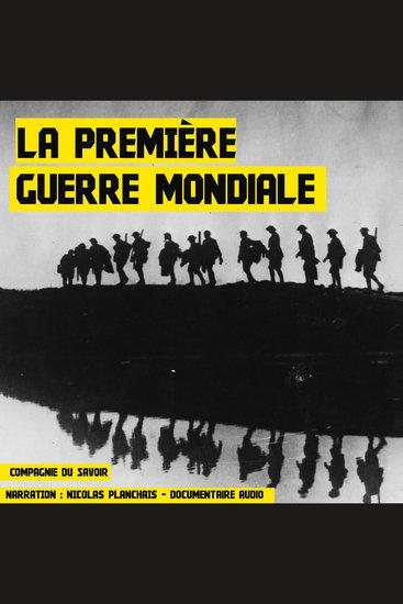 La Première Guerre Mondiale - cover