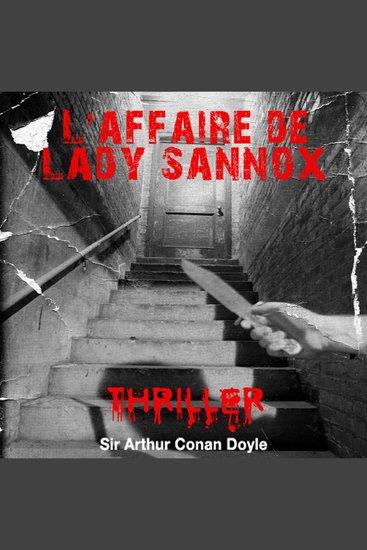 Lady Sannox - Histoires fantastiques pour frémir - cover