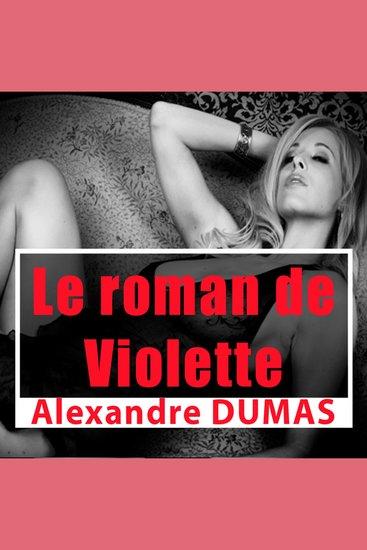 Le roman de Violette - Classique de l'érotisme - cover