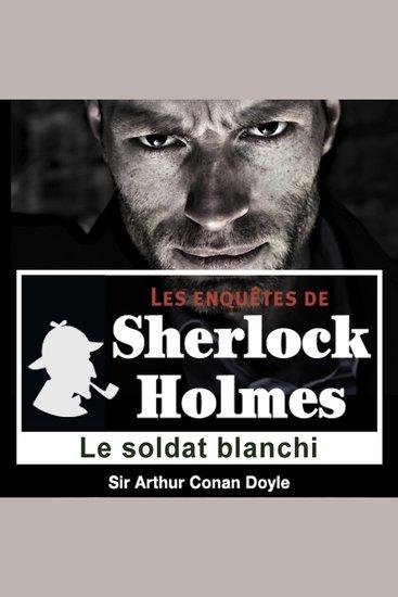 Le soldat blanchi - Les aventures de Sherlock Holmes - cover