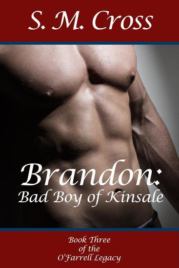 Brandon: Bad Boy of Kinsale - The O'Farrell Legacy #3 - cover