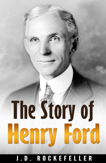 The Story of Henry Ford - cover