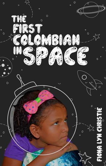 The First Colombian in Space - cover