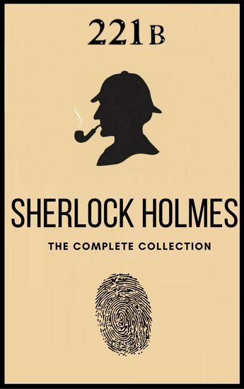 The Complete Sherlock Holmes: Volumes 1-4 (The Heirloom Collection) - cover