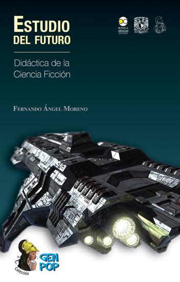 Estudio del futuro - Didáctica de la ciencia ficción - cover