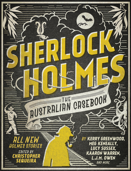 Sherlock Holmes The Australian Casebook - all new Holmes stories - cover
