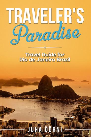 Traveler's Paradise - Rio - Travel Guide for Rio de Janeiro Brazil - cover