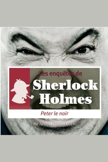 Peter le Noir - Les aventures de Sherlock Holmes - cover