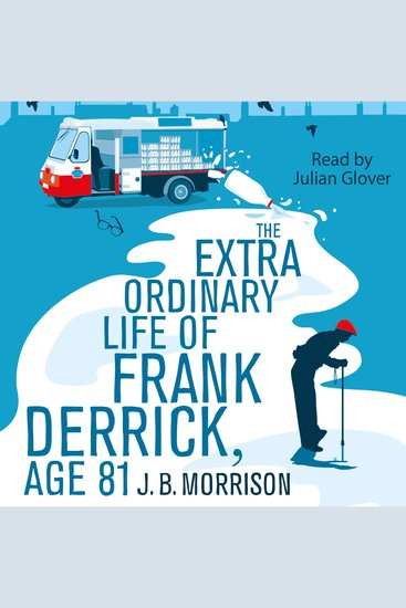 The Extra Ordinary Life of Frank Derrick Age 81 - cover
