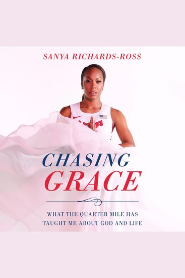Chasing Grace - What the Quarter Mile Has Taught Me about God and Life - cover