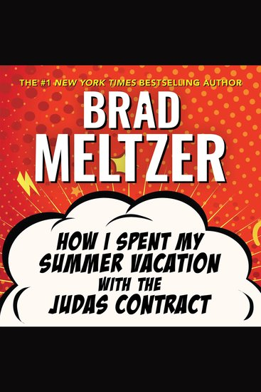 How I Spent My Summer Vacation with the Judas Contract - cover