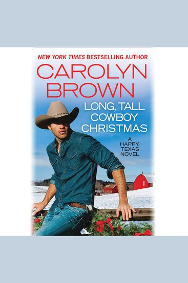 Long Tall Cowboy Christmas - A Happy Texas Novel - cover