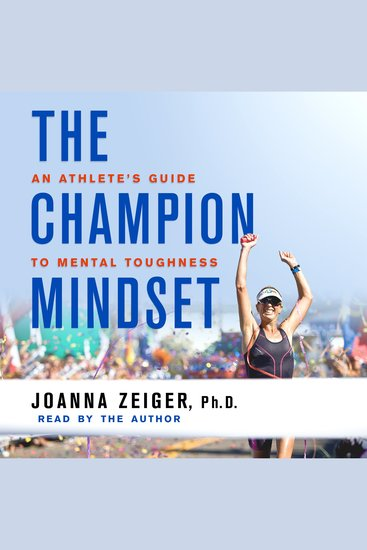 The Champion Mindset - An Athlete's Guide to Mental Toughness - cover