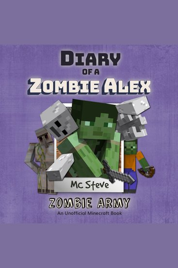 Diary of a Minecraft Zombie Alex Book 2: Zombie Army (An Unofficial Minecraft Diary Book) (Volume 2) - Zombie Army - cover