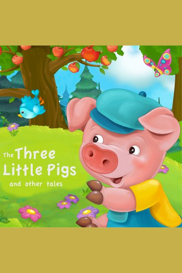 The Three Little Pigs and Other Tales - cover