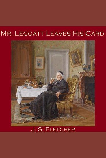 Mr Leggatt Leaves His Card - cover