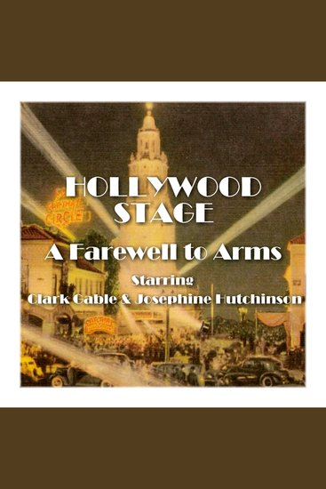 A Farewell to Arms - Hollywood Stage - cover