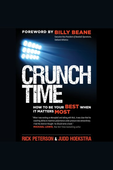 Crunch Time - How to Be Your Best When It Matters Most - cover