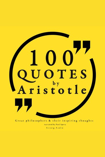 100 Quotes by Aristotle - Great Philosophers & Their Inspiring Thoughts - cover