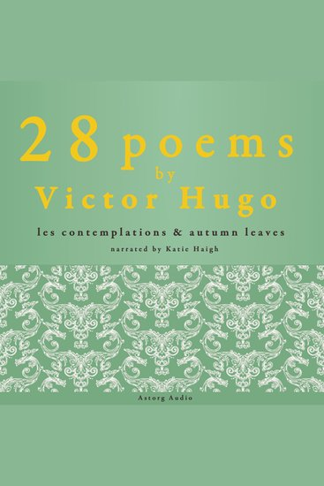 28 Poems by Victor Hugo - Les Contemplations & Autumn Leaves - cover