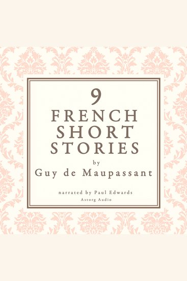 9 French Short Stories by Guy De Maupassant - cover