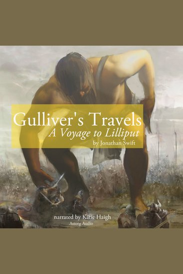 Gulliver's Travels: A Voyage to Lilliput - cover