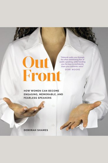 Out Front - How Women Can Become Engaging Memorable and Fearless Speakers - cover