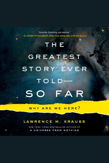 The Greatest Story Ever Told--So Far - Why Are We Here? - cover