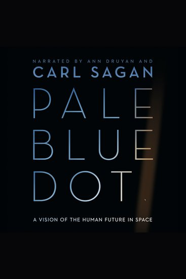Pale Blue Dot - A Vision of the Human Future in Space - cover