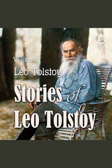 Stories of Leo Tolstoy Volume 1 - cover