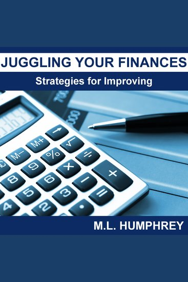 Juggling Your Finances: Strategies for Improving - cover