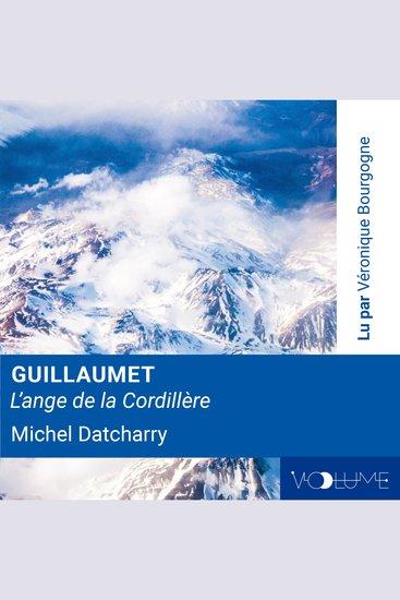 Guillaumet l'Ange de la Cordillière - cover