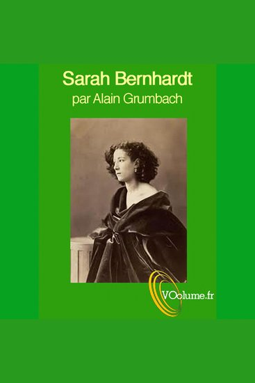 Sarah Bernhardt gloire et idéal - cover