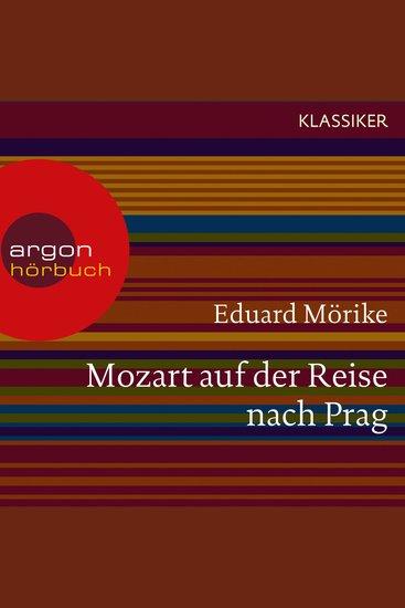 Mozart auf der Reise nach Prag (Ungekürzte Lesung) - cover