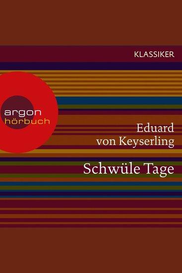 Schwüle Tage (Ungekürzte Lesung) - cover