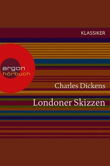 Londoner Skizzen (Ungekürzte Lesung) - cover