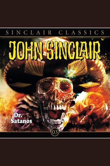 John Sinclair - Classics Folge 3: Dr Satanos - cover