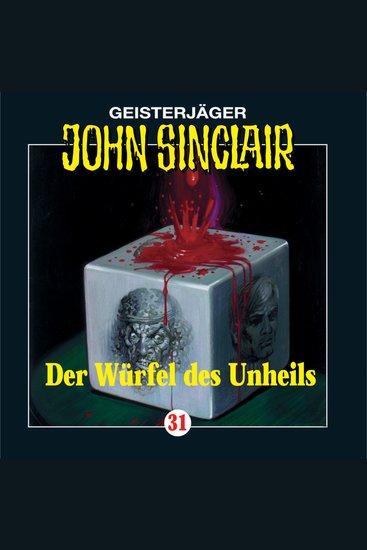 John Sinclair Folge 31: Der Würfel des Unheils - cover