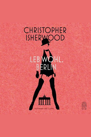 Leb wohl Berlin (Ungekürzt) - cover