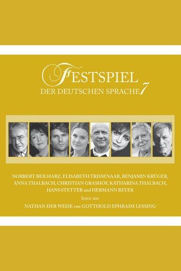 Festspiel der deutschen Sprache Vol 7: Nathan der Weise - cover