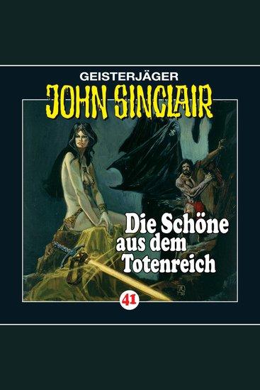 John Sinclair Folge 41: Die Schöne aus dem Totenreich - cover